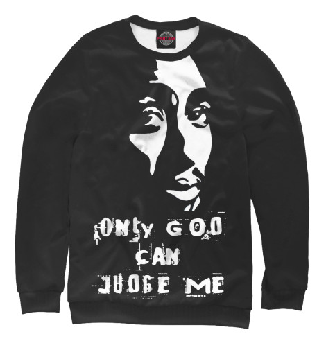 Свитшот Print Bar Only God Can Judge Me only a promise