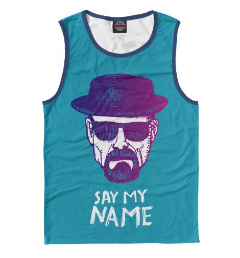 Майка Print Bar Say my Name my name is leon