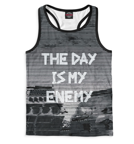 Майка борцовка Print Bar The Day Is My Enemy graham greene the captain and the enemy