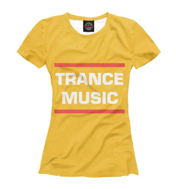 Купить Женская футболка Trance music DJS-614478-fut-1