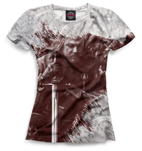 Женская футболка Эддард Старк
