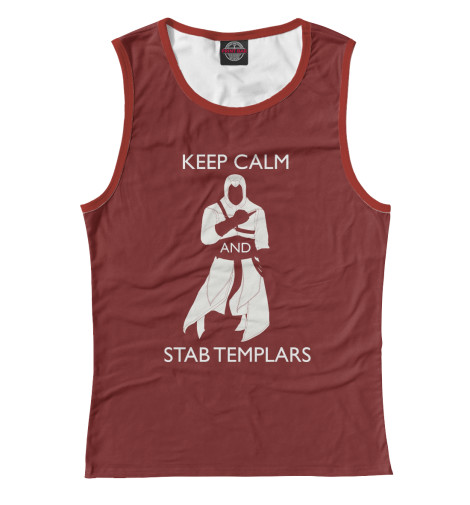Майка Print Bar KEEP CALM AND STAB TEMPLARS чехол для iphone 7 глянцевый printio keep calm and play rock