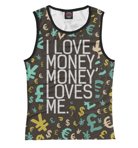 Майка Print Bar I love money rowena akinyemi love or money