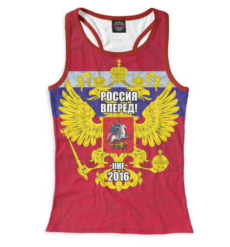 Женская майка-борцовка Россия вперед!