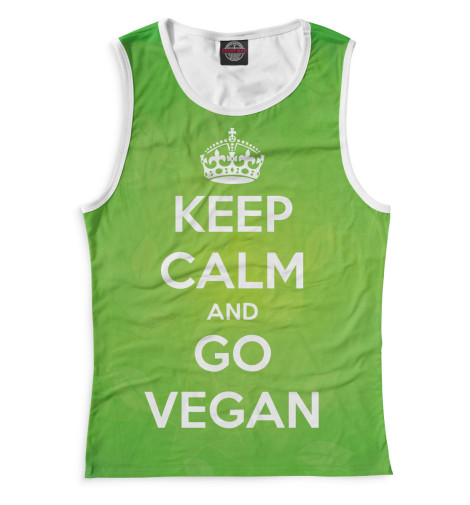Майка Print Bar Keep Calm And Go Vegan свитшот print bar go vegan