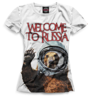 Женская футболка Welcome to Russia