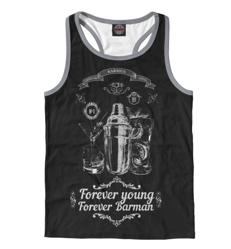 Майка борцовка Print Bar Forever young, forever Barman you said forever