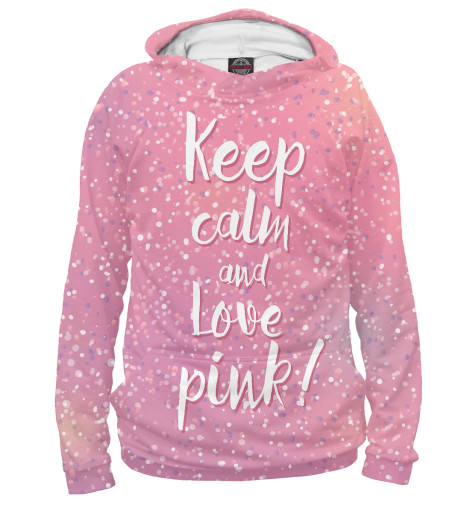 Худи Print Bar Keep calm and love pink футболка wearcraft premium printio keep calm and manezhka green