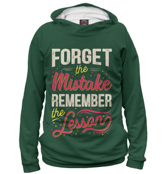 Мужское Худи Forget The Mistake Remember