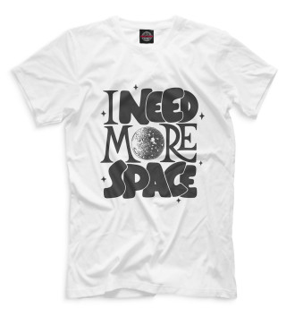 Мужская  I Need More Space