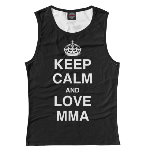 Майка Print Bar Keep Calm And Love MMA футболка wearcraft premium printio keep calm art