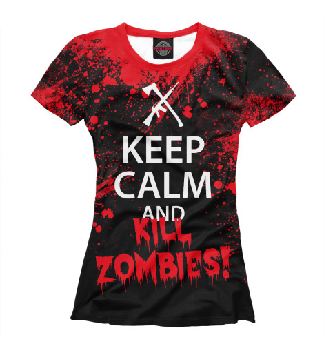 Футболка Print Bar Keep Calm & Kill Zombies футболка wearcraft premium slim fit printio keep calm art