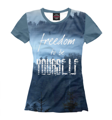Футболка Print Bar freedom to be yourself roads to freedom