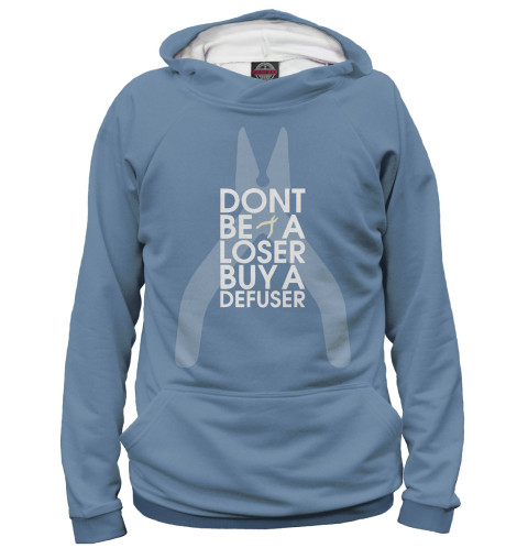 Худи Print Bar Don't Be A Loser Buy A Defuser