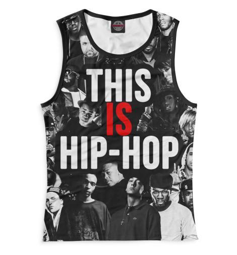 Купить Женская майка This is Hip-Hop RLG-276105-may-1