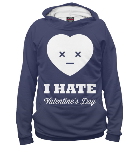 Худи Print Bar I hate Valentines day