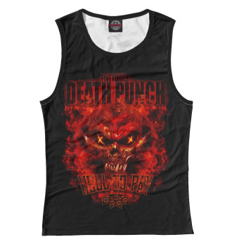 Женская Майка Five Finger Death Punch Hell To Pay