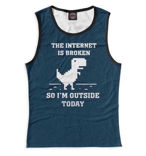 Майка Print Bar The Internet is Broken broken windows broken business how the smallest remedies reap the biggest rewards