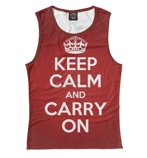 Майка Print Bar Keep calm and carry on футболка wearcraft premium printio keep calm and play pokemon