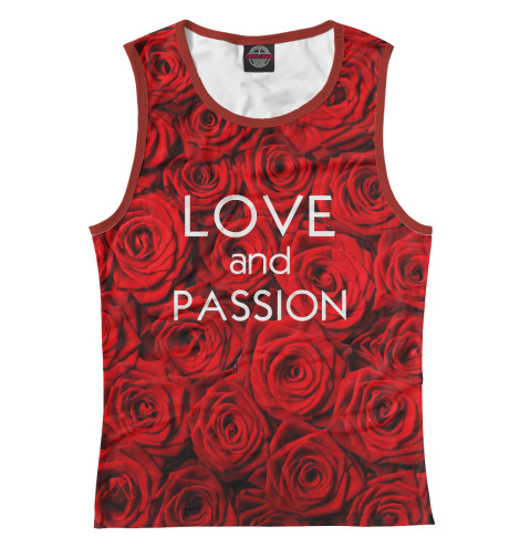 Майка Print Bar Love & Passion max klim love passion and family in