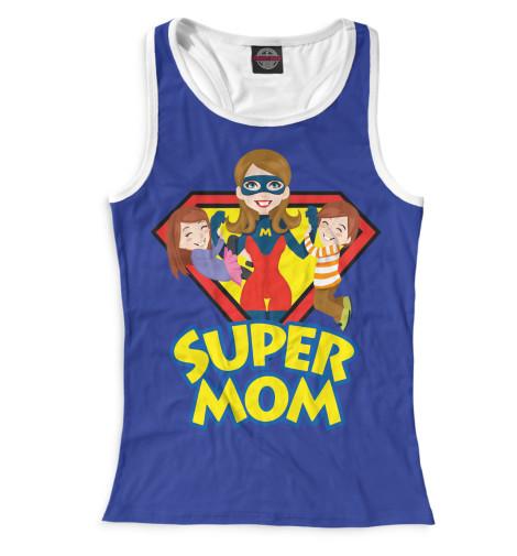 Женская майка-борцовка Супер мама
