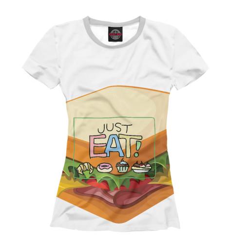 Футболка Print Bar Just eat футболка print bar we eat rhythm