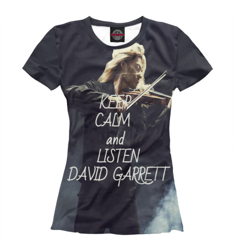 Футболка Print Bar Keep calm and listen David Garrett футболка wearcraft premium printio keep calm and manezhka green