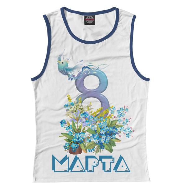 Купить Женская майка 8 марта MRT-389826-may-1