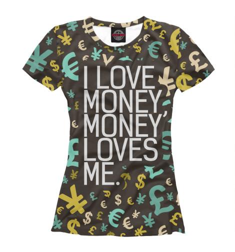 Футболка Print Bar I love money rowena akinyemi love or money