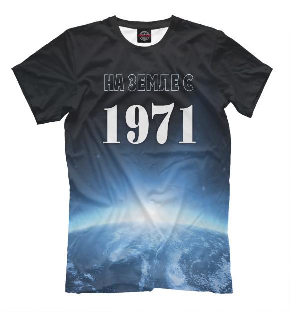 Купить Мужская футболка На Земле с 1971 DSI-176601-fut-2