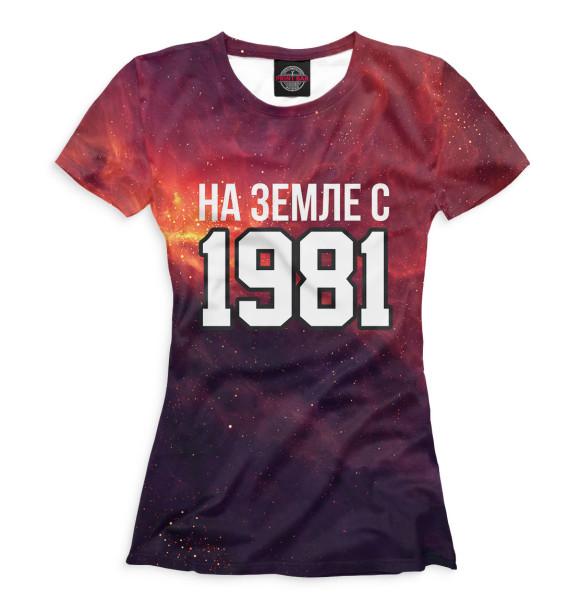 Купить Женская футболка На Земле с 1981 DVO-826360-fut-1