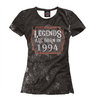 Женская футболка Legends Are Born In 1994