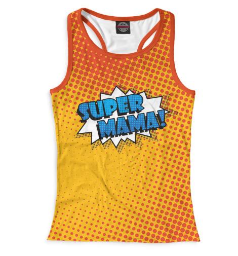 Женская майка-борцовка Super Mama