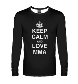 Keep Calm And Love MMA