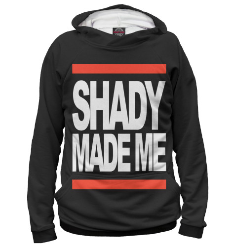 Худи Print Bar Shady Made Me about