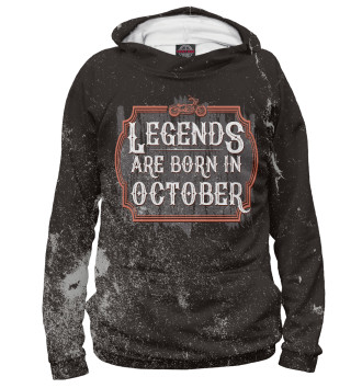 Мужское Худи Legends Are Born In October
